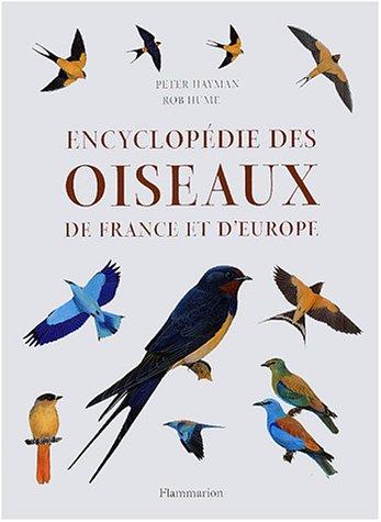 Encyclopédie des oiseaux de France et d'Europe par Peter Hayman, Rob Hume