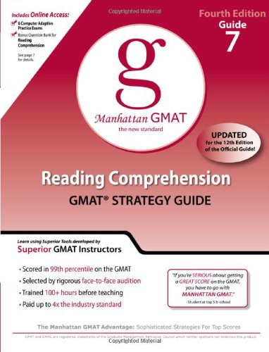 Reading Comprehension GMAT Preparation Guide, 4th Edition: 7 (Manhattan GMAT Preparation Guides)