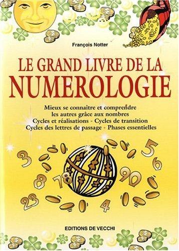 Le grand livre de la numrologie