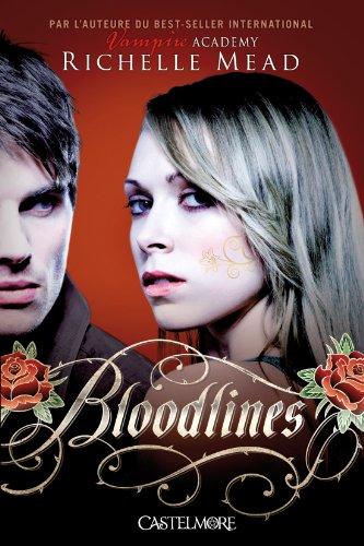 Bloodlines T01 Bloodlines
