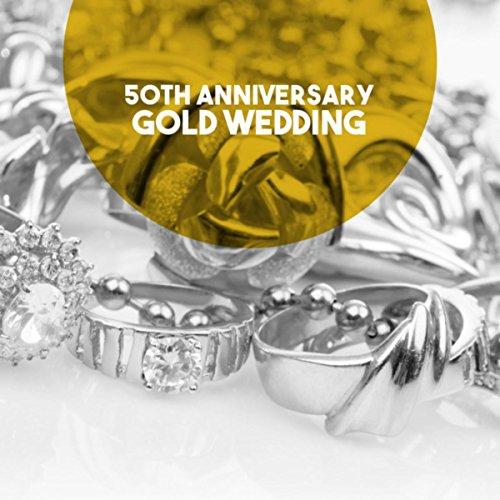 (50th Anniversary: Gold Wedding)