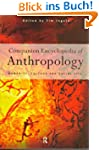 Companion Encyclopedia of Anthropolog...