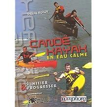 Canoë-Kayak en eau calme : S'initier et progresser