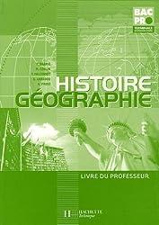 Histoire-Géographie Tle Bac Pro : Livre du professeur