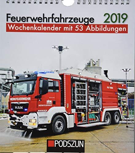 Feuerwehrfahrzeuge 2019: Wochenkalender mit 53 Fotografien
