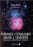 Formes et couleurs dans l'univers : Nébuleuse, amas d'étoiles, galaxies