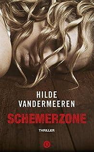 Schemerzone par Hilde Vandermeeren