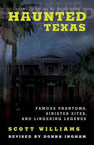 haunted-texas-famous-phantoms-sinister-sites-and-lingering-legends