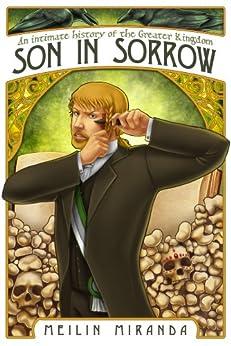Son in Sorrow (An Intimate History of the Greater Kingdom Book 2) (English Edition) di [Miranda, MeiLin]