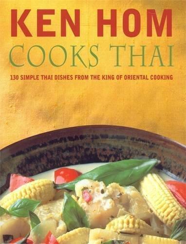Ken Hom Cooks Thai by Ken Hom (2001-02-01)