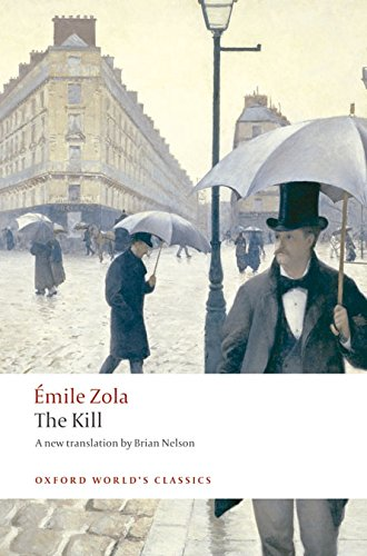 The Kill (Oxford World's Classics) por Emile Zola