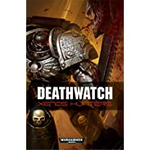 Deathwatch: Xenos Hunters