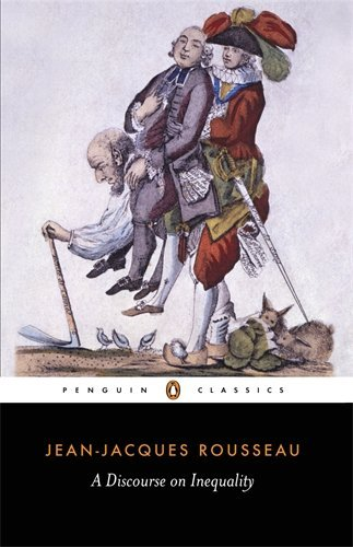 A Discourse on Inequality (Penguin Classics) by Jean-Jacques Rousseau (1985-02-05)