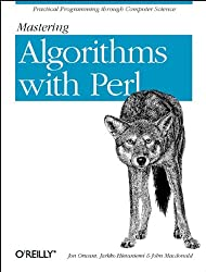 Mastering Algorithms with Perl (Classique Us)