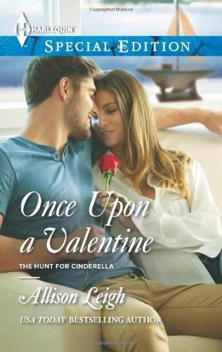 Once Upon a Valentine (Harlequin Special Edition\The Hunt for Cinderella) by Allison Leigh (2014-01-21)