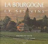 La Bourgogne et ses vins