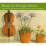 Music for Tired Gardeners