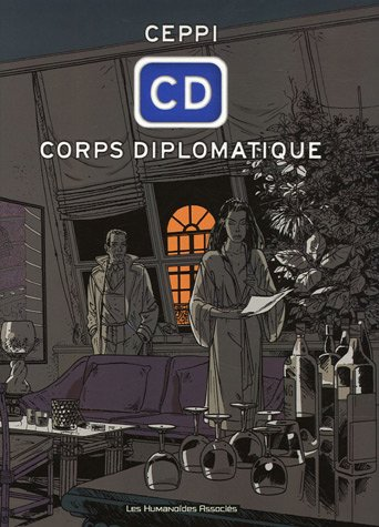 CD Corps Diplomatique : Version intégrale par Daniel Ceppi