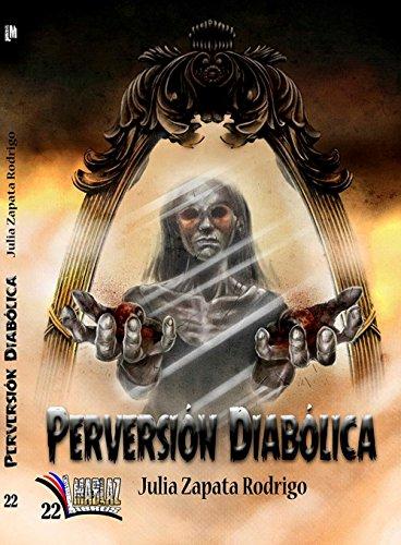 Perversión diabólica por Julia Zapata Rodrigo