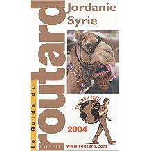 Guide du Routard : Jordanie - Syrie 2004