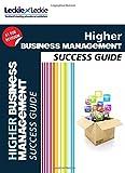 CfE Higher Business Management Success Guide (Success Guide)