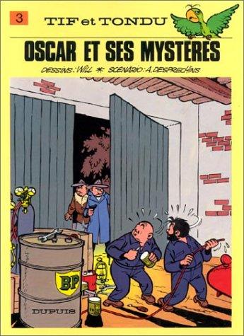 Tif et Tondu, tome 3 : Oscar et ses mystères