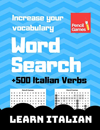 Word Search, +500 Italian Verbs, Increase Your Vocabulary, Learn Italian