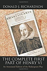 The Complete First Part of Henry VI
