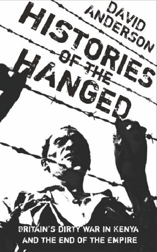 Pdf Telecharger Histories Of The Hanged Britain S Dirty War In Kenya And The End Of Empire By David Anderson Epub Ebook Livrespdfcom Buyers Guide It