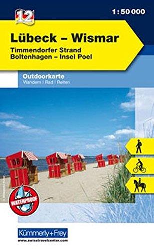 Outdoorkarte 12 Lübeck - Wismar 1 : 50.000: Wandern, Rad, Reiten. Timmendorfer Strand, Boltenhagen (Kümmerly+Frey Outdoorkarten Deutschland)