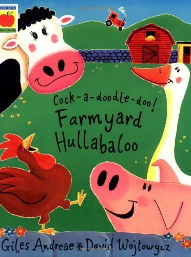 Farmyard Hullabaloo! (Orchard Picturebooks) by Andreae, Giles (2000) Paperback