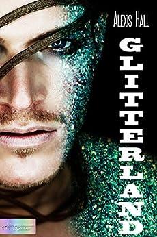 Glitterland (Edizione italiana) di [Hall, Alexis]