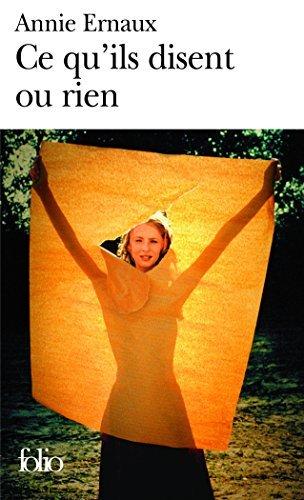Ce Qu'Ils Disent Ou Rien (Folio) (French Edition) by Annie Ernaux (1999-05-03)