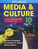 Loose-leaf Version for Media & Culture 2016 Update 10e & LaunchPad for Media & Culture with 2016 Update 10e by Richard Campbell (2016-06-29)