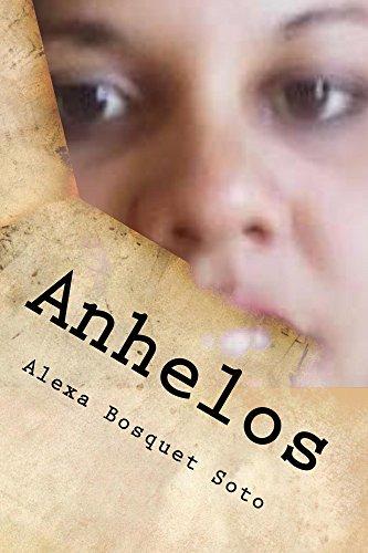 Anhelos por Alexa Bosquet Soto