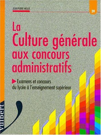 Les concours administratifs : culture générale