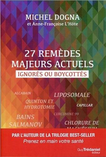 27 remèdes majeurs actuels ignorés ou boycottés