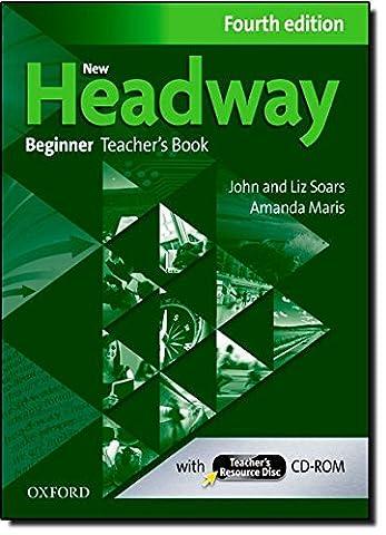 New Headway Beginner : Teacher's Book (1Cédérom)