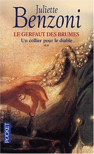 Le Gerfaut, tome 2 : Le Collier pour le diable par Juliette Benzoni
