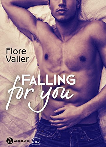 Falling for you (2017) - Flore Valier