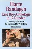 Harte Bandagen. Eine Box-Anthologie in 12 Runden. -
