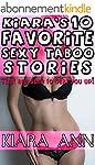 Kiara's 10 Favorite Sexy Taboo Storie...