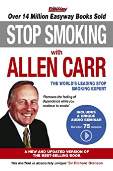 Stop Smoking with Allen Carr: Plus a unique 70 minute audio seminar delivered by the author by [Carr, Allen]