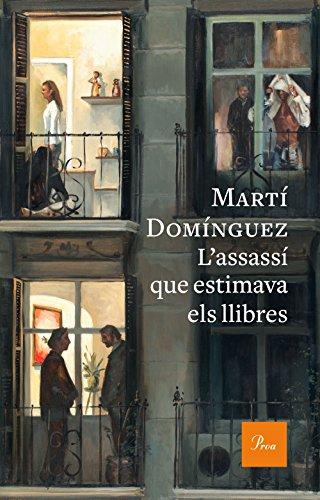 Lassassí que estimava els llibres (Catalan Edition) eBook: Martí ...