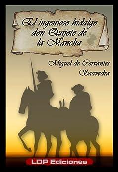 El ingenioso hidalgo don Quijote de la Mancha (Annotated) de [Saavedra, Miguel de Cervantes]
