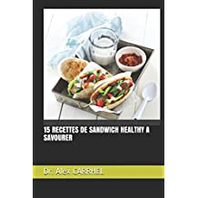 15 RECETTES DE SANDWICH HEALTHY A SAVOURER