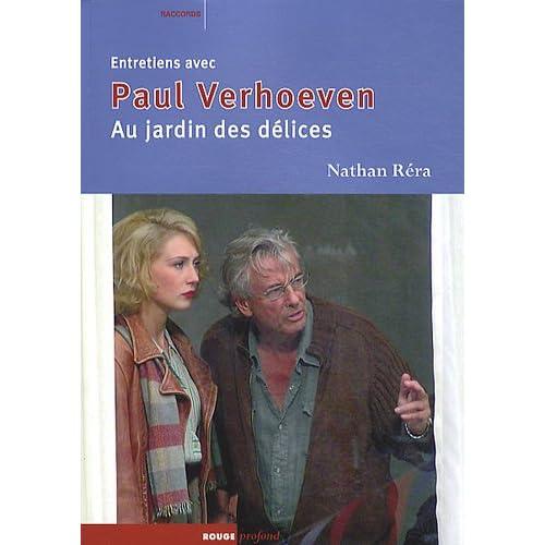 Au jardin des délices, entretiens avec Paul Verhoeven