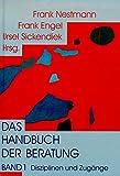 Das Handbuch der Beratung 1: Disziplinen und Zugänge: BD 1