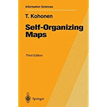 Self-Organizing Maps: Third Edition (Springer Series in Information Sciences)
