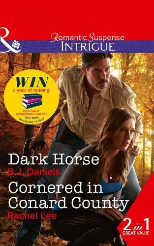 Dark Horse: Dark Horse (Whitehorse, Montana: The McGraw Kidnapping, Book 1) / Cornered in Conard County (Conard County: The Next Generation, Book 35) (Intrigue)